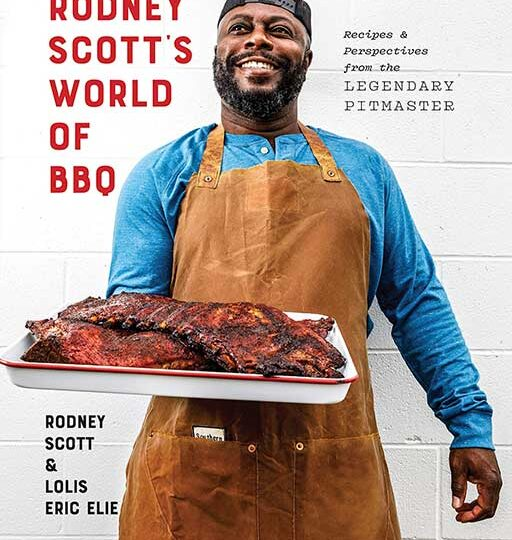 Rodney Scott's BBQ Cookbook World of BBQ