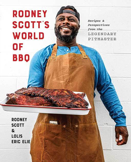 Rodney Scott's BBQ Cookbook World of BBQ