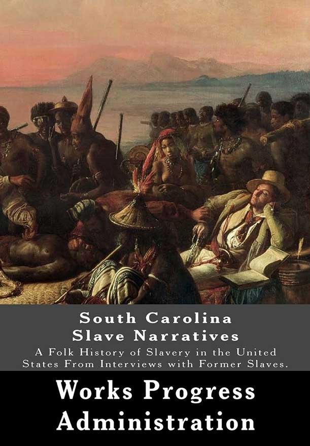 Cover of book of South Carolina Slave Narratives from Works Progress Administration